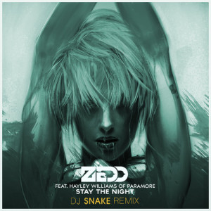 Stay the Night - DJ snake remix