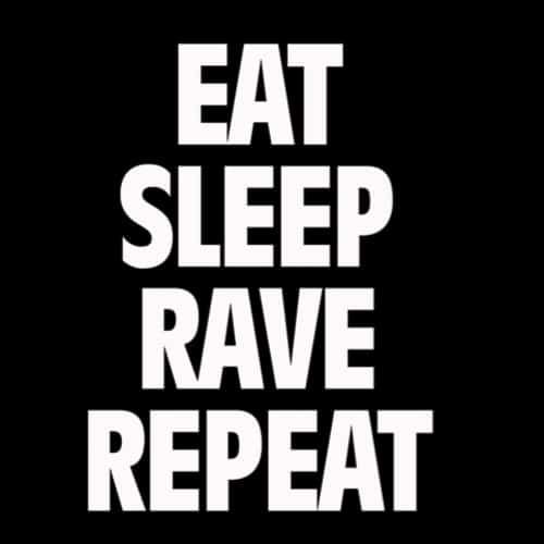 eat sleep rave repeat video