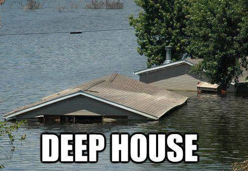 House music imagined with houses humor for House music house