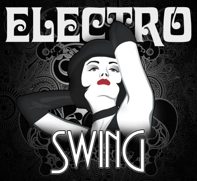 6 Electro Swing Songs To Listen To