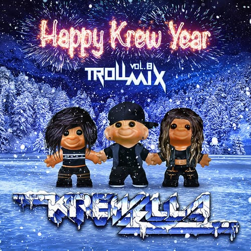Krewella Share Volume 8 of Troll Mix, 'Happy Krew Year'