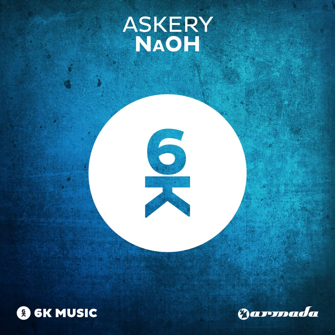 Armada Music Revelas 'NaOH' Producer Askery