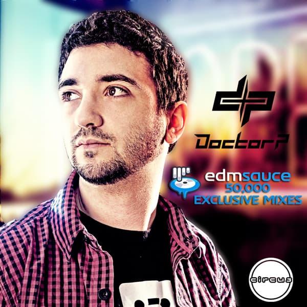 Doctor P - EDM Sauce 50K [Exclusive Mix] [FREE DL]