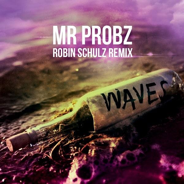 Mr Probz Waves Robin Schulz Remix Vinyl Giveaway