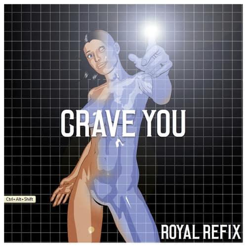 Flight Facilities - Crave You (Royal Refix) [Free D/L]