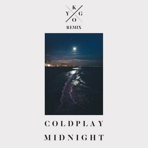 Kygo Released an Official Remix for Coldplay's 'Midnight'
