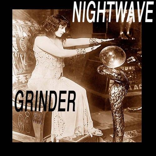 Nightwave grinder