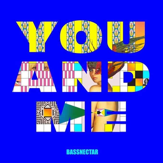 This Is Bassnectar's 3rd Song Off Of Forthcoming Album, 'You and Me'