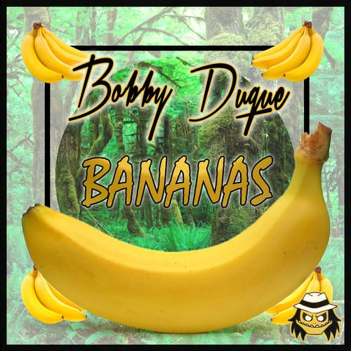 bananas by bobby duque