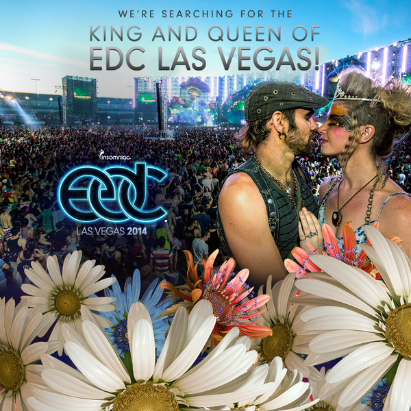 EDC is Searching For The King and Queen of EDC Las Vegas