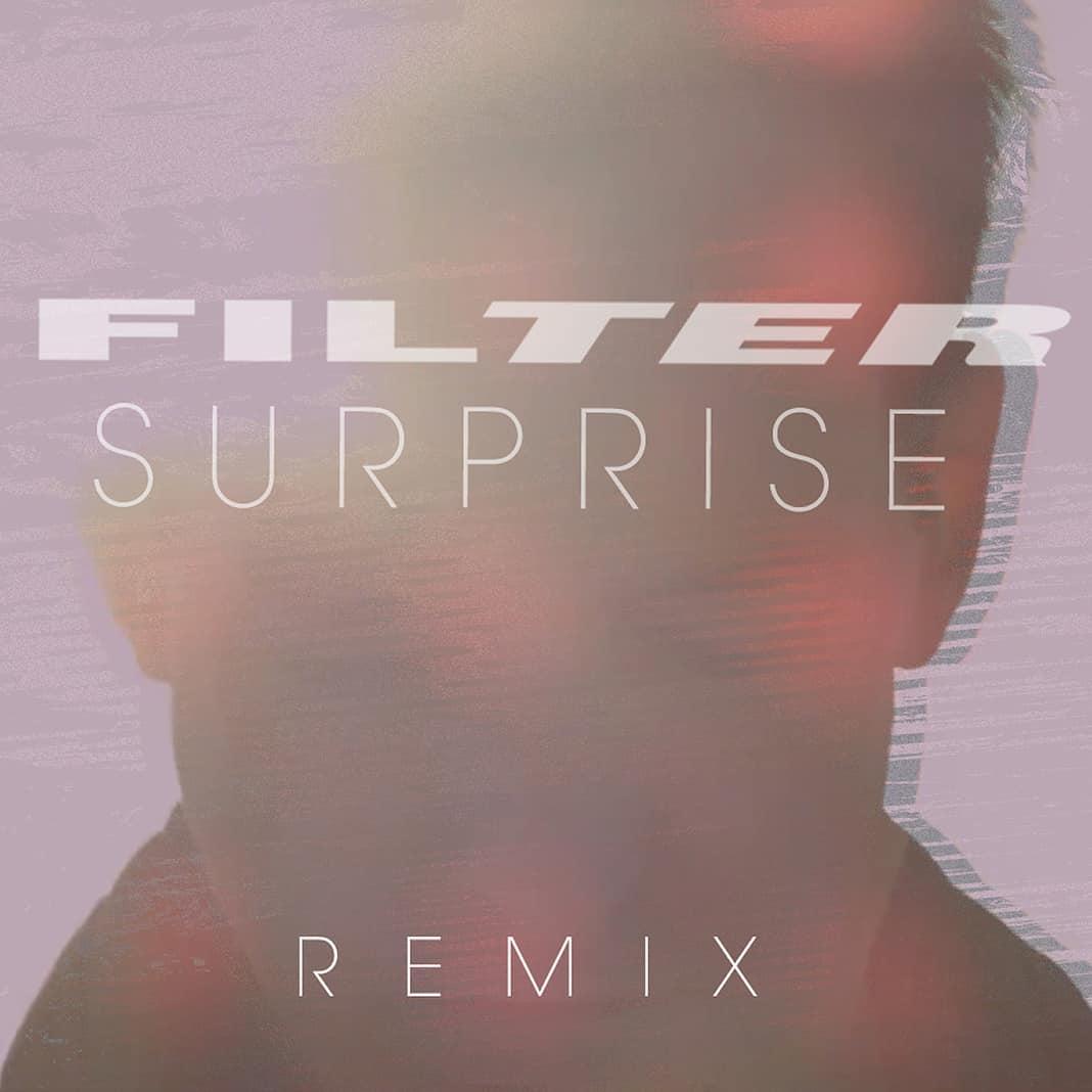 Filter - Surprise (Audrey Napoleon Remix) EDM Sauce Premiere