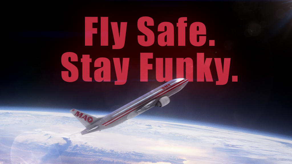 Fly Safe. Stay Funky Chromeo