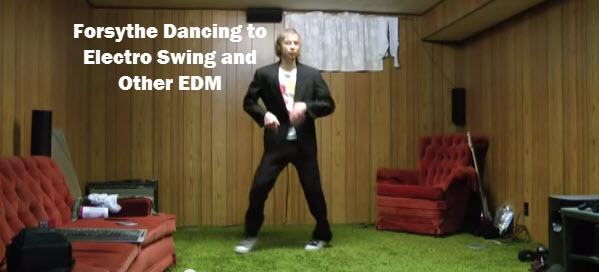 Check out Forsythe Dancing to Electro Swing and Other EDM