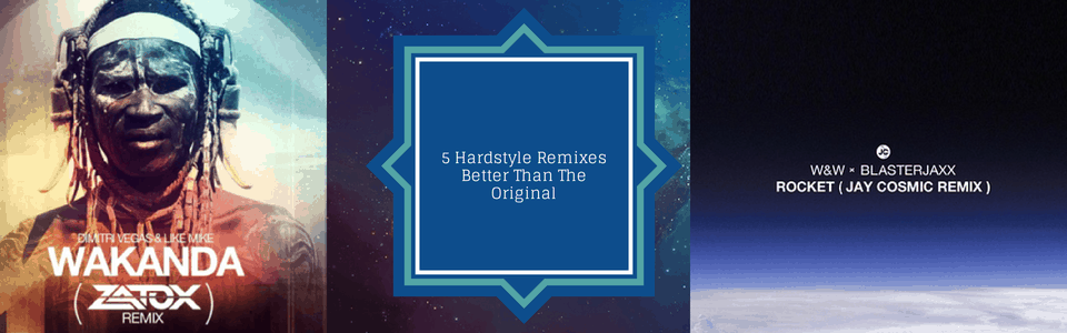 Five Hardstyle Remixes That Are Better