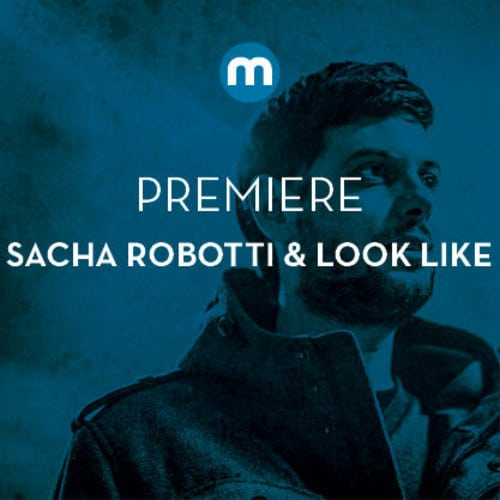 Sacha Robotti & Look Like - Loca Lola