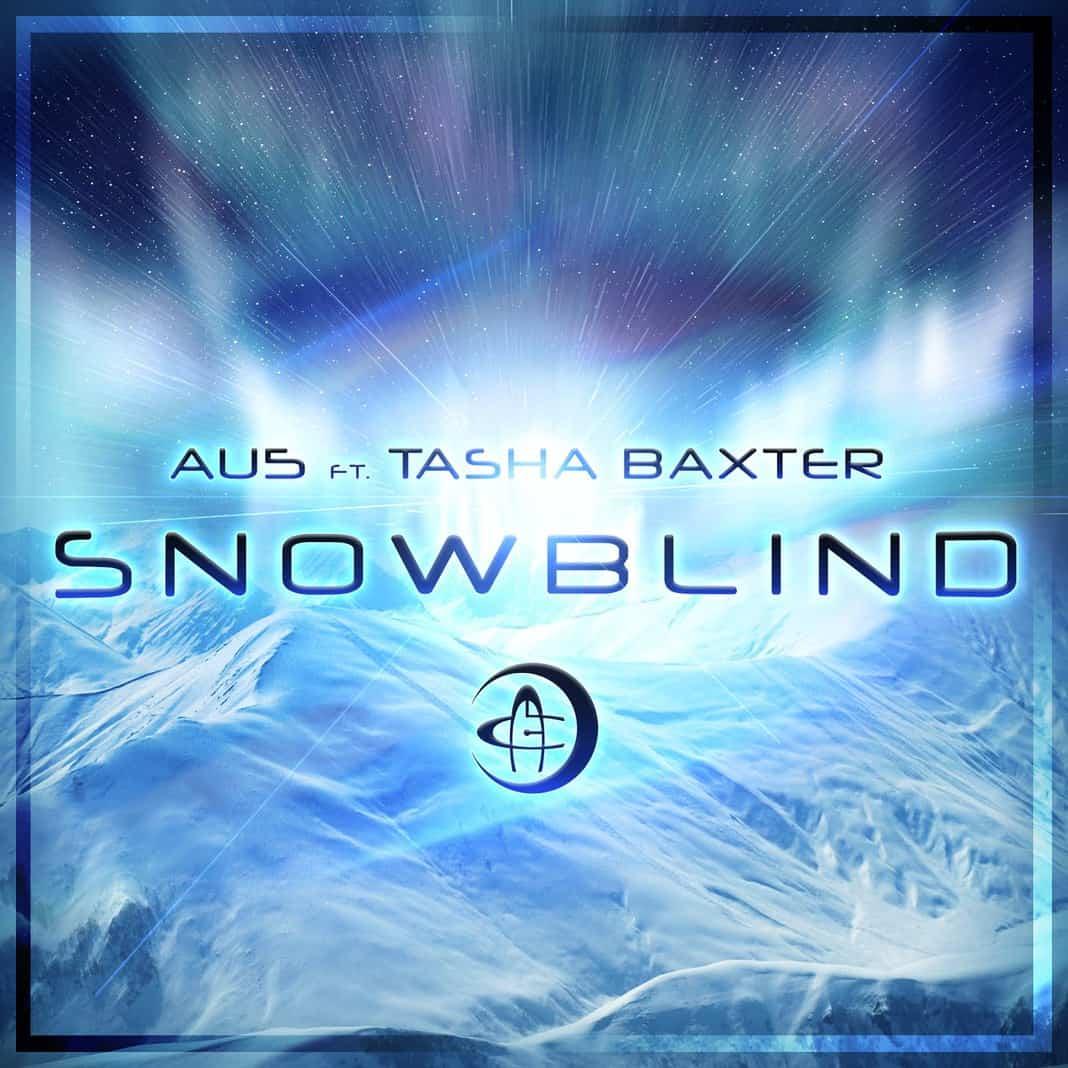 au5 snowblind feat tasha baxter