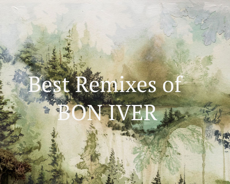 bon iver remixes