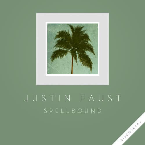 Justin Faust - Spellbound