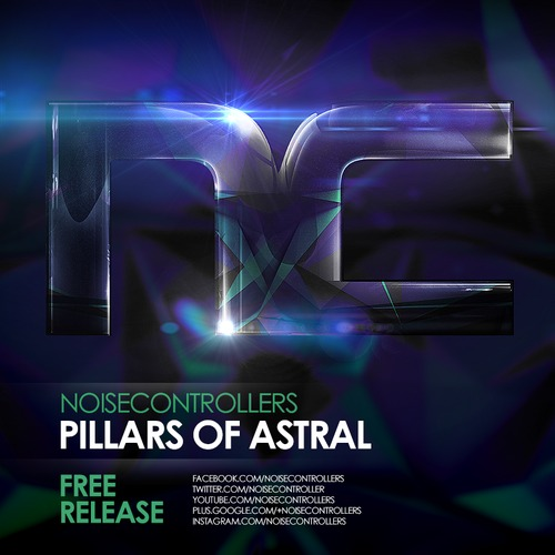Noisecontrollers - Pillars Of Astral (Free Download)