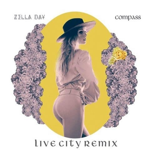 Zella Day - Compass (Live City Remix)