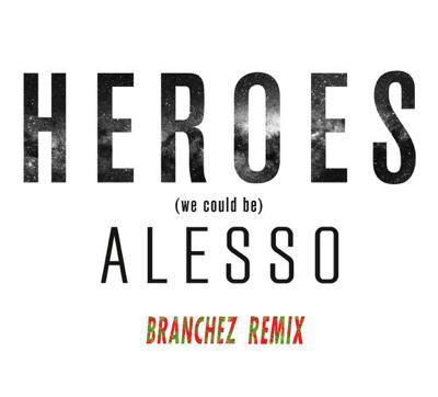 Branchez Heroes remix