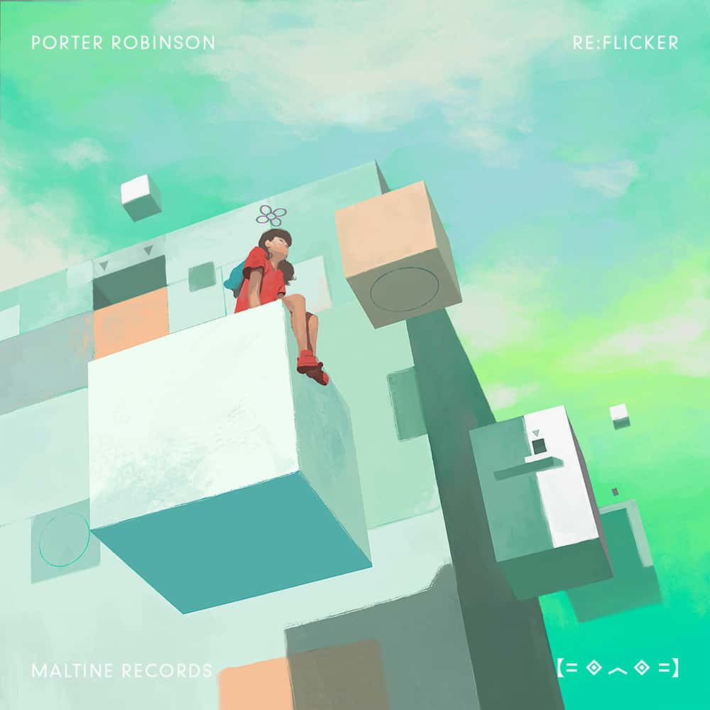 Porter Robinson Re Flicker Japanese Remixes