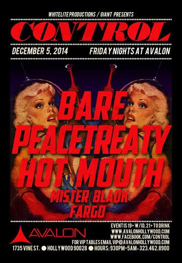 CONTROL at The Avalon Hollywood: Bare, PeaceTreaty, Hot Mouth 12/5/2014