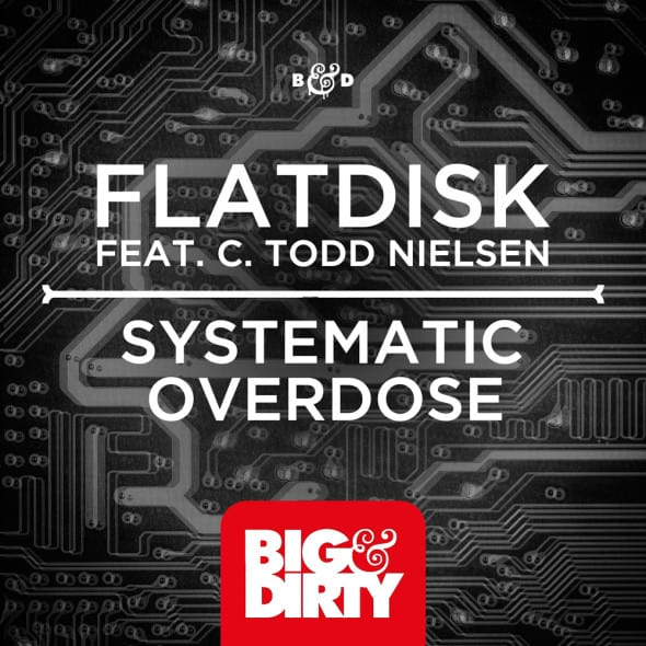 Flatdisk-Systematic-Overdose-feat.-C.Todd_.Nielsen-590x590