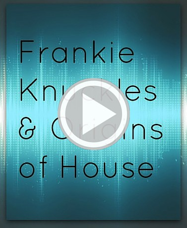 Frankie Knuckles Documentary