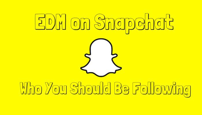 EDM on Snapchat