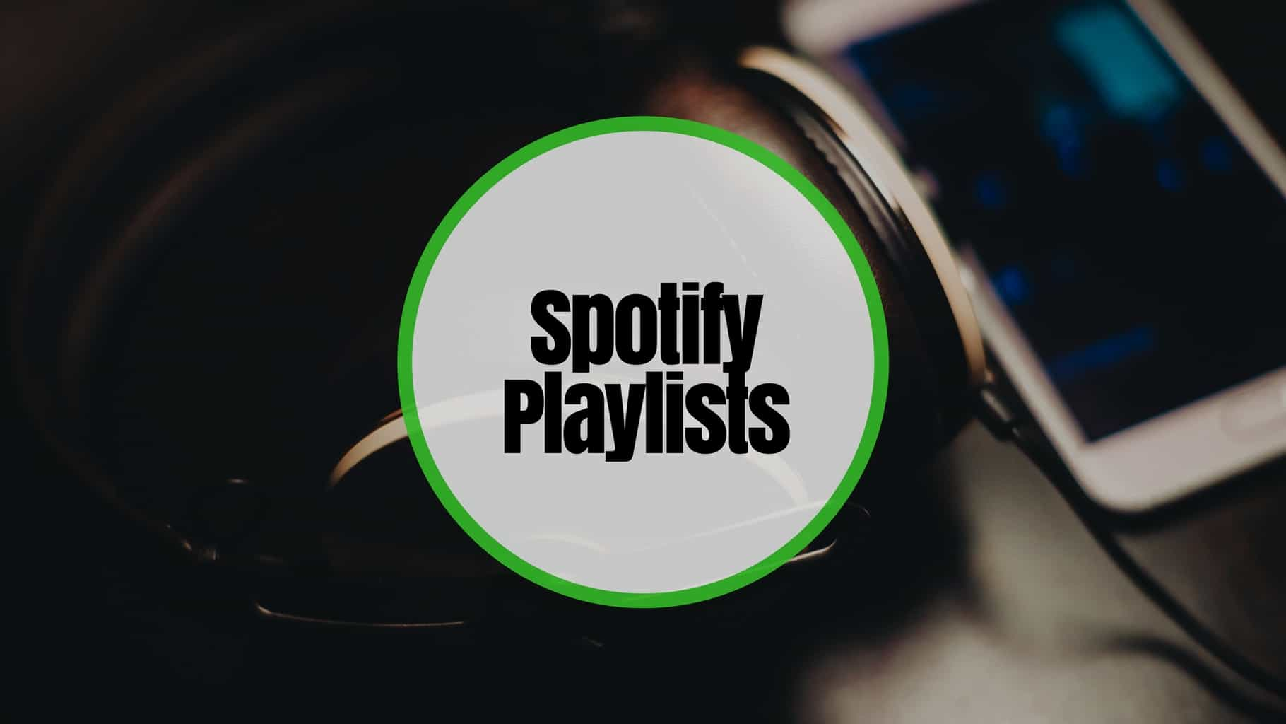 Best Spotify Playlists