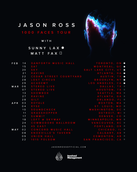 "Jason Ross ""1000 Faces"" Tour"