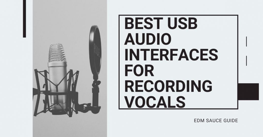 Best USB Audio Interfaces for Recording Vocals