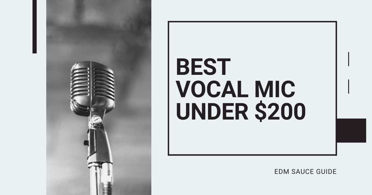 Best Vocal Mic Under 200