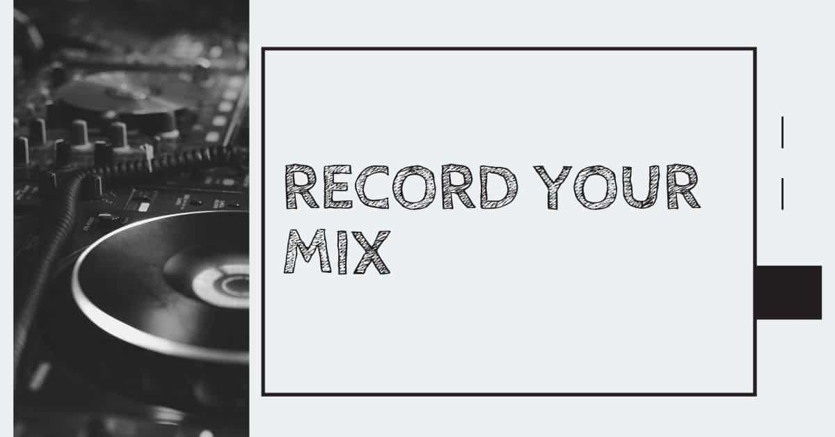 Record Your Mix