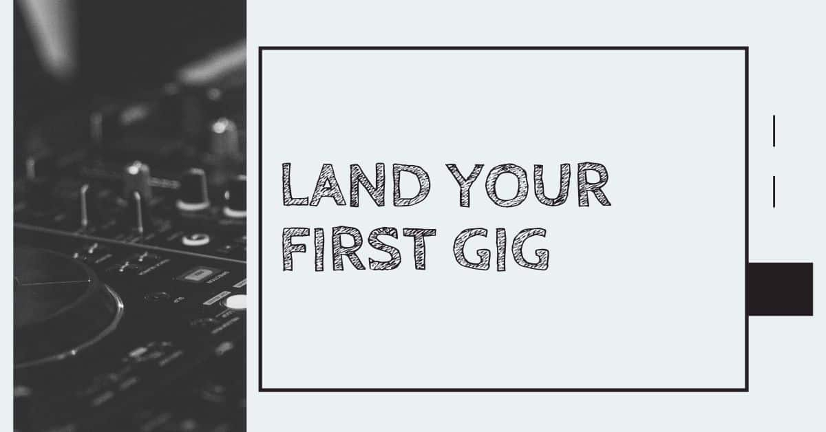Land Your First Gig