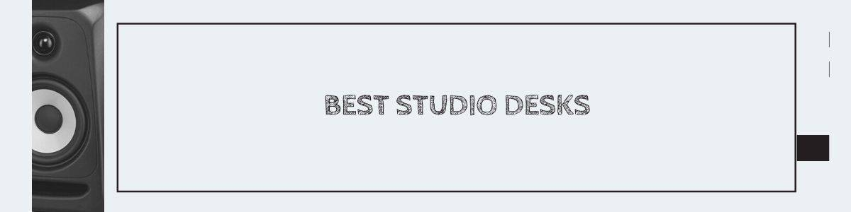 Best Studio Desks