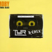 Moby – Natural Blues (TYR Remix)